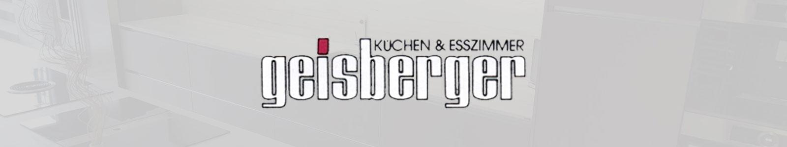 Küchen & Esszimmer Geisberger